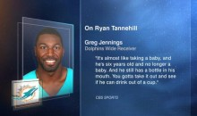 "Dolphins WR Greg Jennings: ""Ryan Tannehill is FAR From Elite"" (Video)"