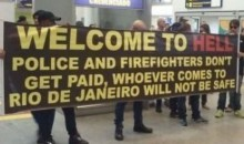 "Rio de Janeiro First Responders Greet Tourists at Airport with ""Welcome to Hell"" Sign (Pic)"