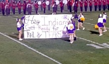 "High School Cheerleaders Hold ""Trail of Tears"" Banner Before Game Against Team with Indian Mascot (Pic)"