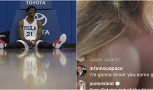 Joel Embiid on 'IG Model's' Live Feed: 'Let Me See Your Feet & Do You Like Black Guys' (PICS)