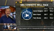 Colin Cowherd: 'Cowboys Won't Win Super Bowl Because Brady, Rodgers, & Matt Ryan' (Video)