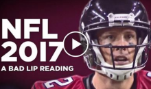 'NFL Bad Lip Reading 2017' Is Here And It's F*CKING HILARIOUS (Video)