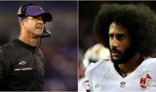 Ravens' John Harbaugh: People Are 'Stupid & Lazy' To Think Teams Are Blackballing Colin Kaepernick