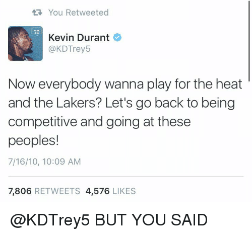 you-retweeted-kevin-durant-a-kdtrey5-now-everybody-wanna-play-2986405