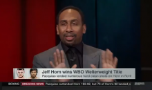 Stephen A. Smith Goes OFF on Jeff Horn & His 'Corny Nickname' For Being Gifted A Win (VIDEO)