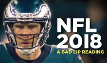 'NFL Bad Lip Reading' Is Here And It's FREAKING HILARIOUS (VIDEO)